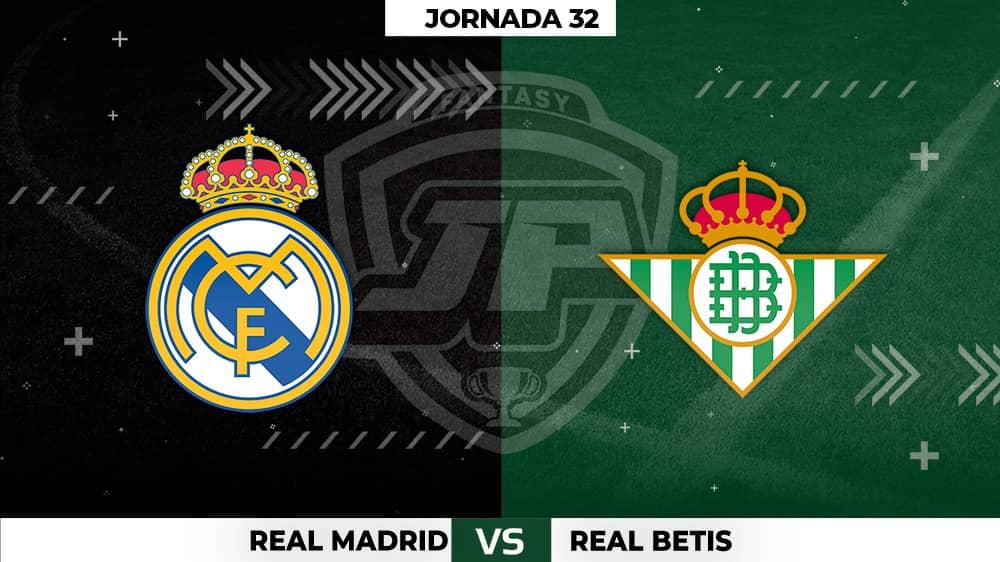 Alineaciones Posibles: Real Madrid - Betis Jornada 32