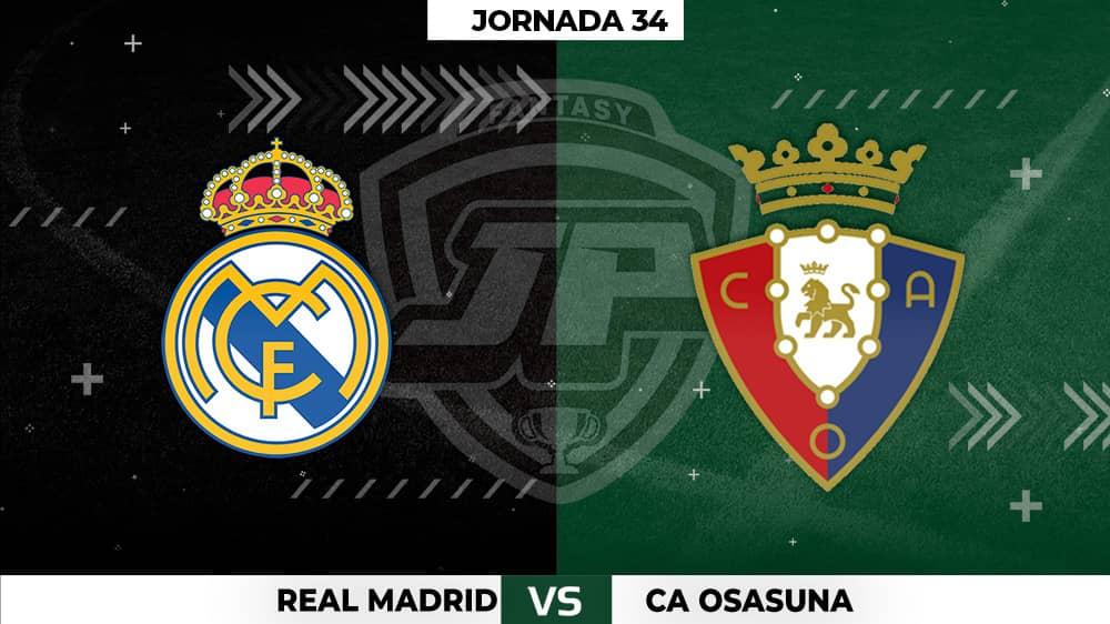 Alineaciones Posibles: Real Madrid - Osasuna Jornada 34