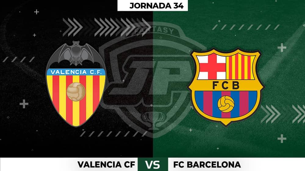 Alineaciones Posibles: Valencia - Barcelona Jornada 34