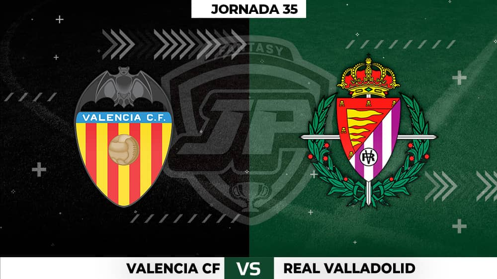 Alineaciones Posibles: Valencia - Valladolid Jornada 35