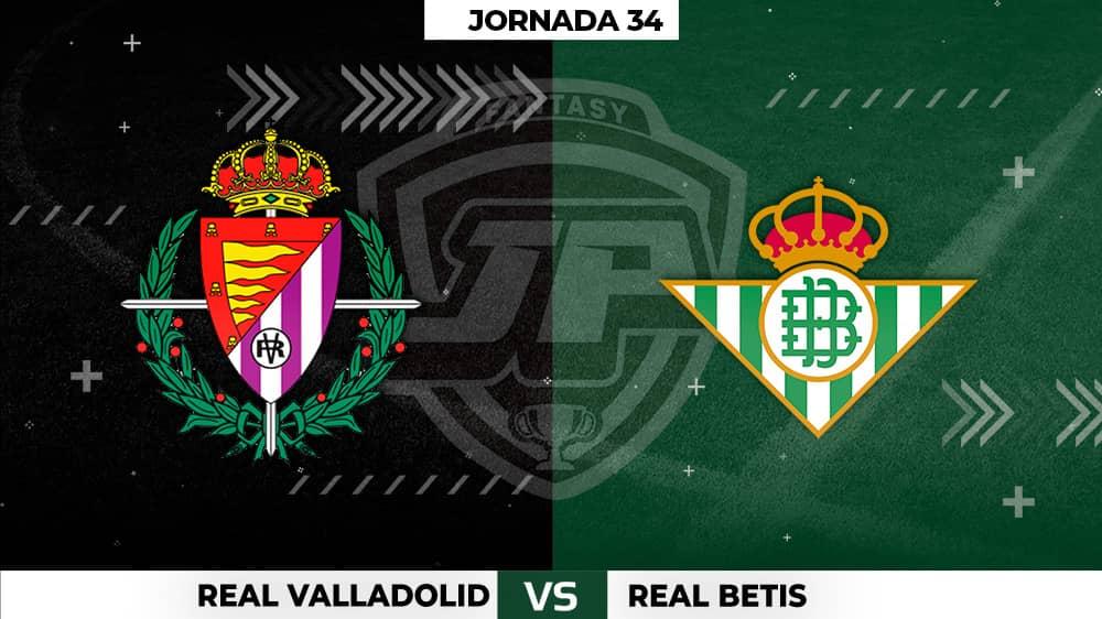Alineaciones Posibles: Valladolid - Betis Jornada 34