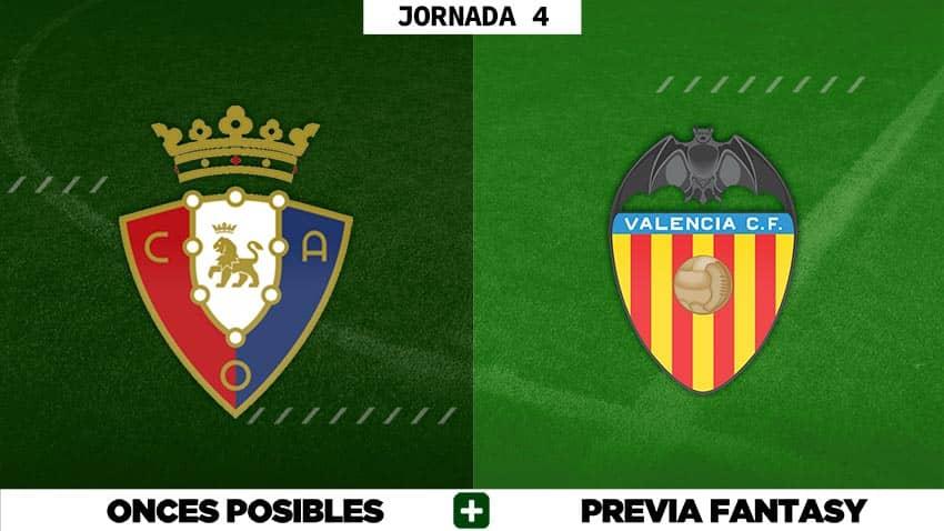 Alineaciones Posibles del Osasuna - Valencia - Jornada 4