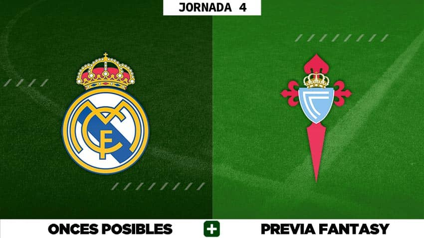 Alineaciones Posibles del Real Madrid - Celta - Jornada 4