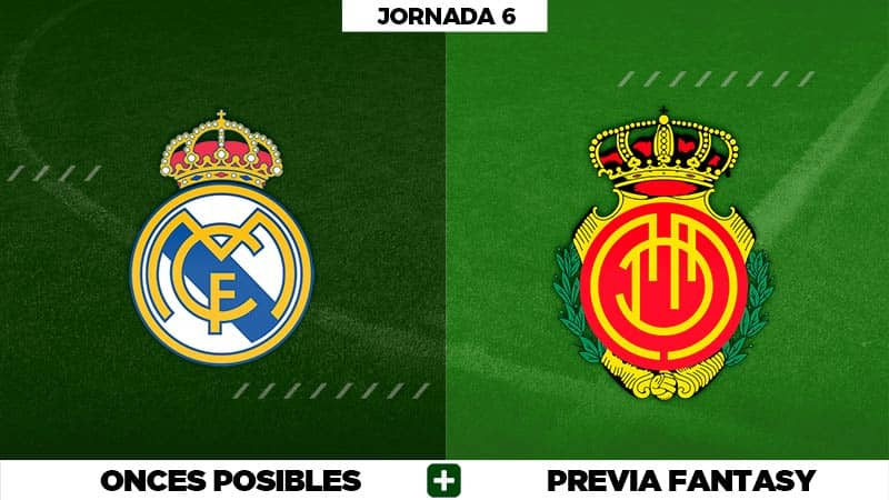 Alineaciones Posibles del Real Madrid - Mallorca - Jornada 6