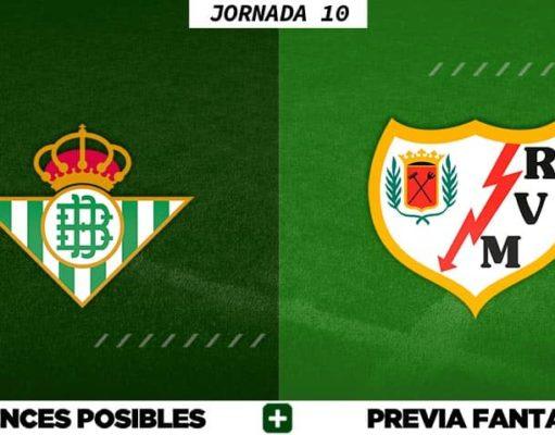 Alineaciones Posibles del Betis - Rayo Vallecano - Jornada 10