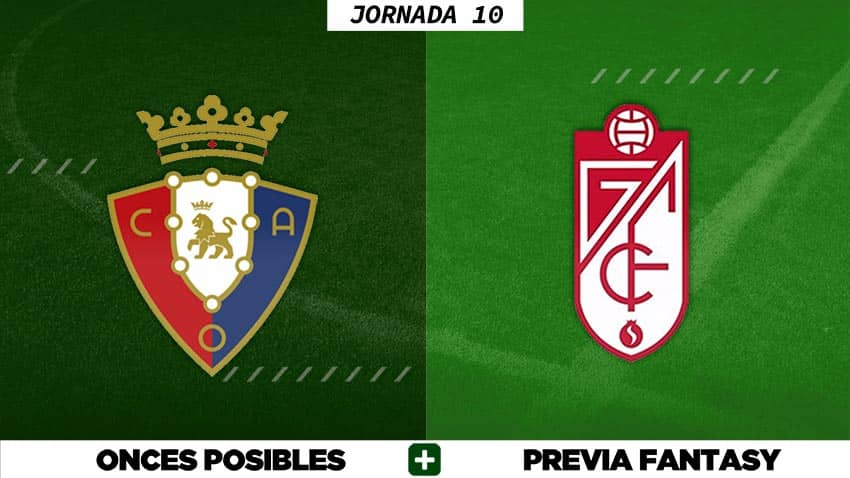 Alineaciones Posibles del Osasuna - Granada - Jornada 10