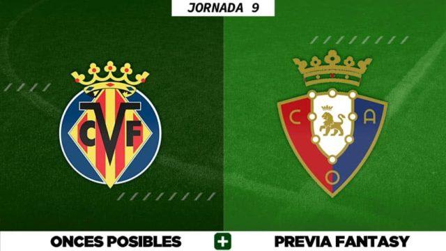Alineaciones Posibles del Villarreal - Osasuna - Jornada 9